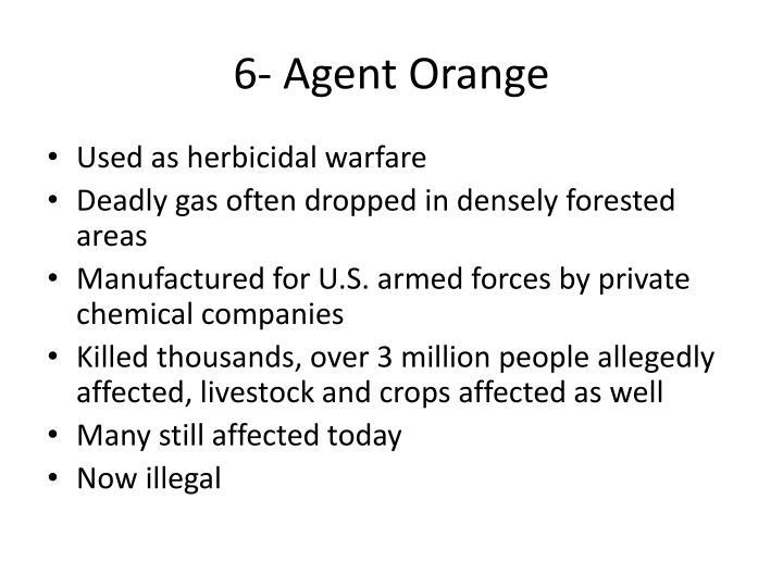 6- Agent Orange