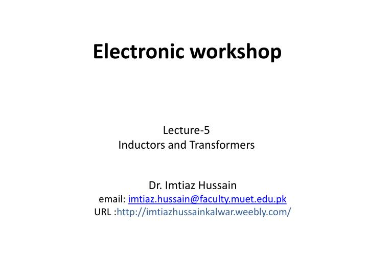 electronic workshop n.