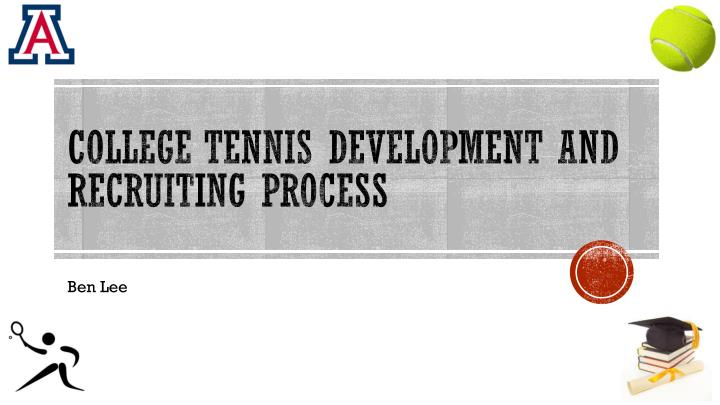 college tennis development and recruiting process n.