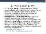 2 world bank imf