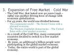 3 expansion of free market cold war