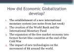 how did economic globalization develop