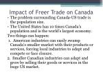 impact of freer trade on canada