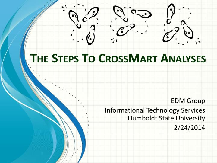 the steps to crossmart analyses n.