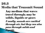 26 3 media that transmit sound