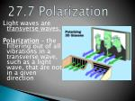 27 7 polarization