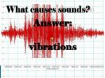what causes sounds