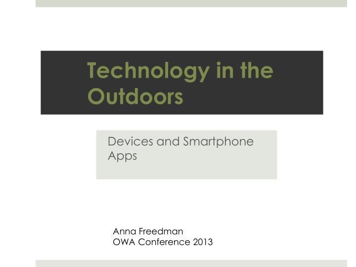 technology in the outdoors n.