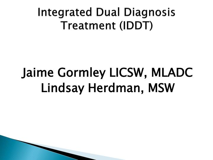 Integrated Dual Diagnosis Treatment (IDDT)