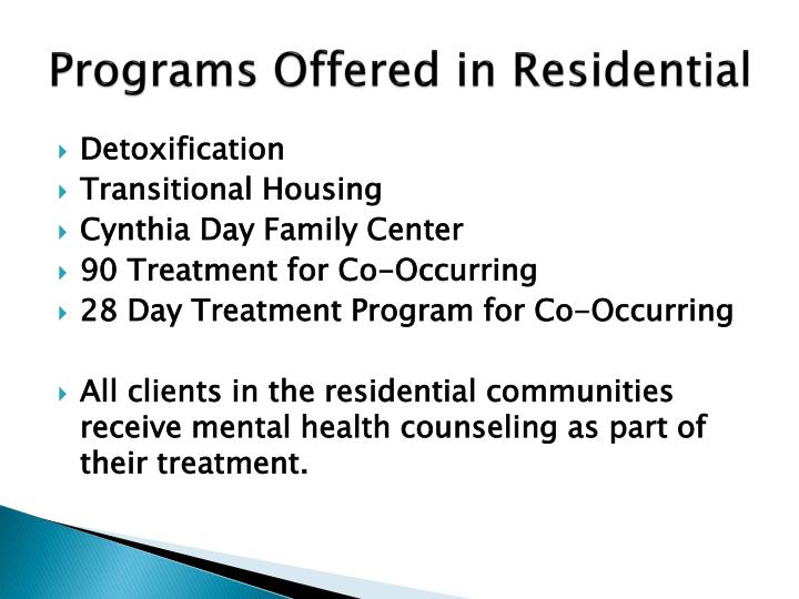Programs Offered in Residential