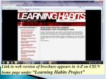 link to web version of brochure appears in a z on csun home page under learning habits project