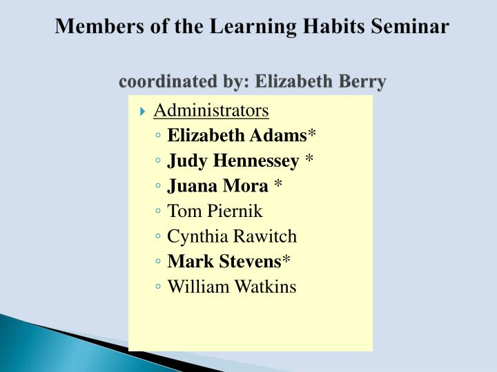 Ppt An Overview Of The Learning Habits Project What Is