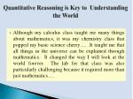 quantitative reasoning is key to understanding the world