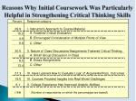 reasons why initial coursework was particularly helpful in strengthening critical thinking skills