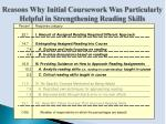 reasons why initial coursework was particularly helpful in strengthening reading skills1