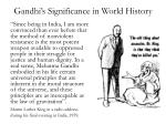 gandhi s significance in world history4