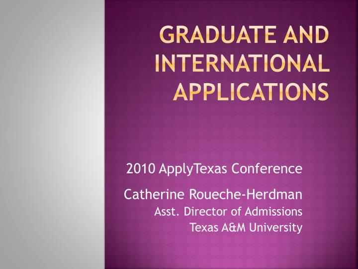 graduate and international applications n.