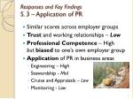 responses and key findings s 3 application of pr