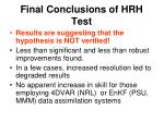 final conclusions of hrh test