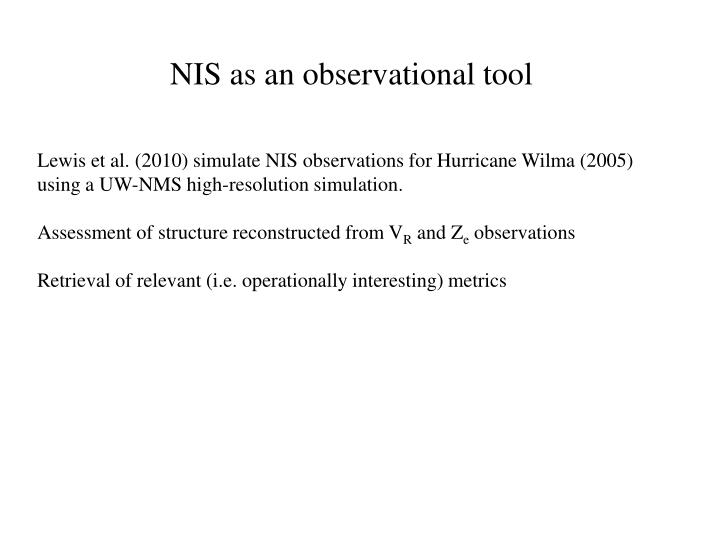 NIS as an observational tool