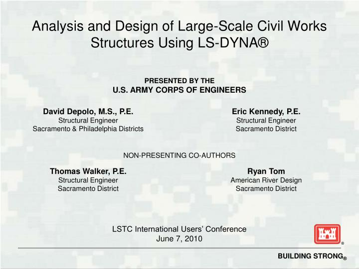 analysis and design of large scale civil works structures using ls dyna n.