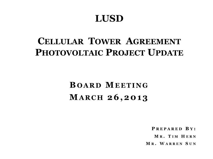 Ppt Lusd Cellular Tower Agreement Photovoltaic Project Update