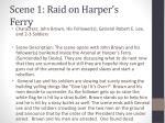 scene 1 raid on harper s ferry