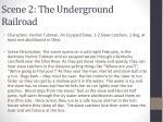 scene 2 the underground railroad1
