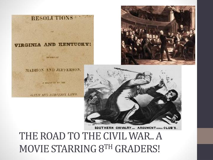 the road to the civil war a movie starring 8 th graders n.