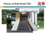 pictures of bukit batok csc