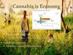 cannabis is economy