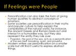 if feelings were people