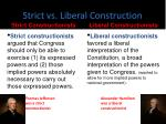 strict vs liberal construction