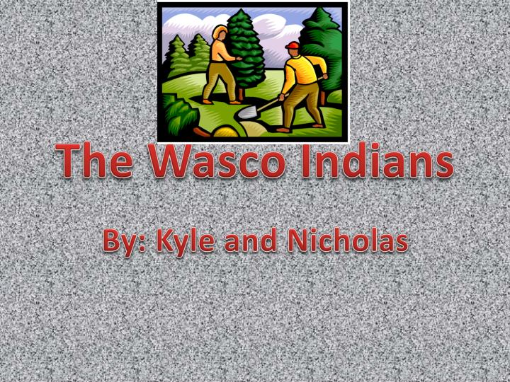 the wasco indians n.