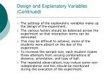 design and explanatory variables continued