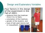design and explanatory variables