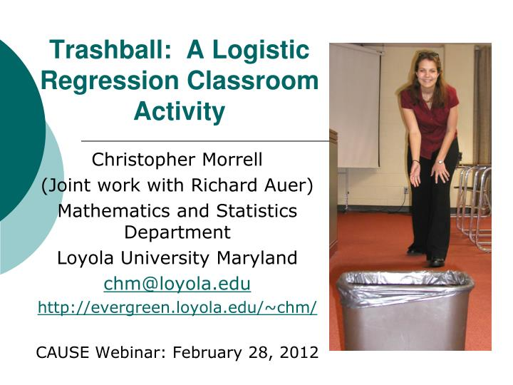 trashball a logistic regression classroom activity n.