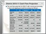 district 2010 11 cash flow projection1
