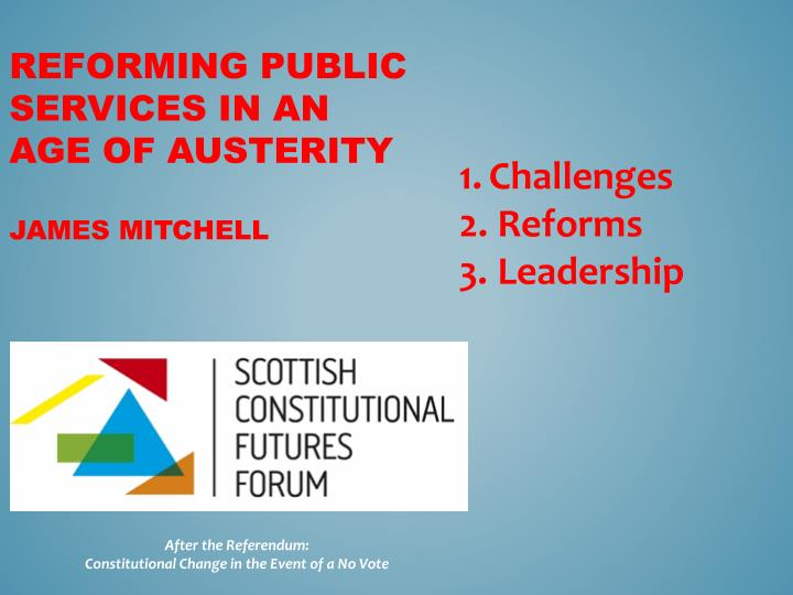 reforming public services in an age of austerity james mitchell n.