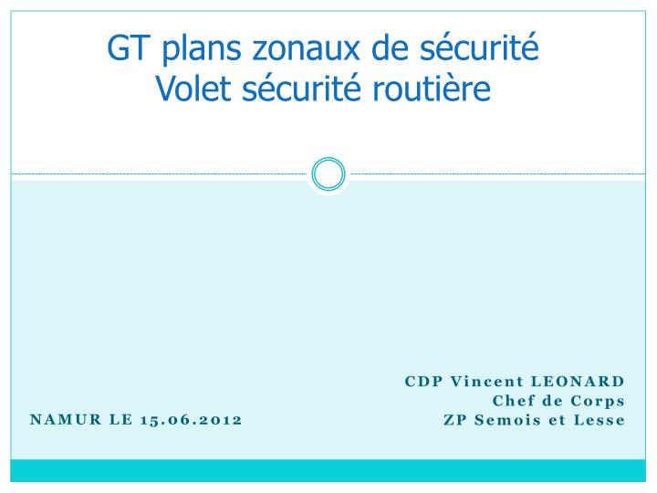 gt plans zonaux de s curit volet s curit routi re n.