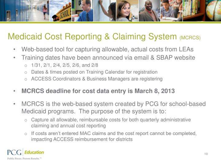 Medicaid Cost Reporting & Claiming System