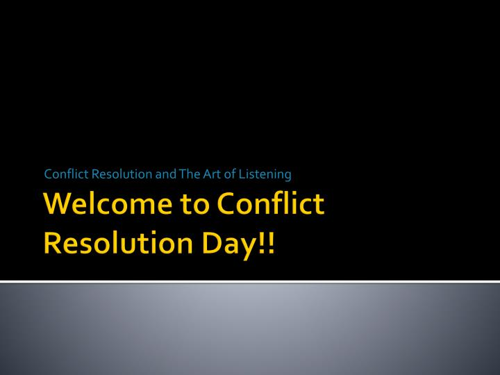 conflict resolution and the art of listening n.