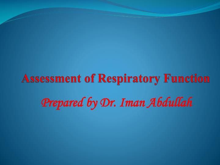 assessment of respiratory function n.