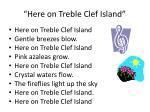here on treble clef island