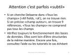 attention c est parfois subtil