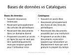 bases de donn es vs catalogues