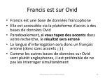 francis est sur ovid