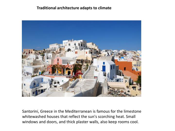 Traditional architecture adapts to climate