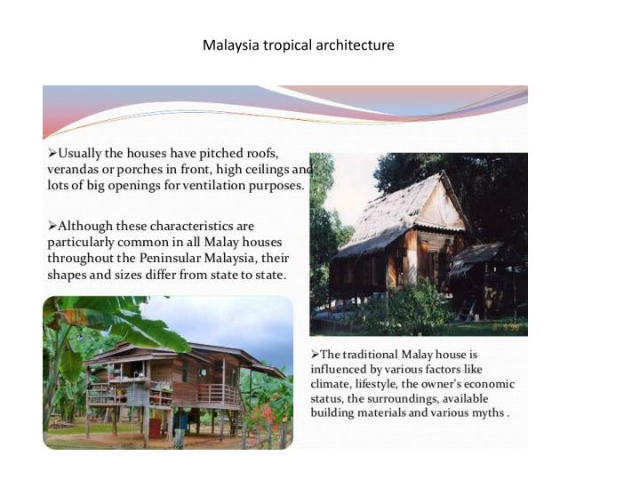 Malaysia tropical architecture