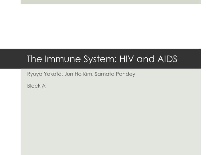 the immune system hiv and aids n.